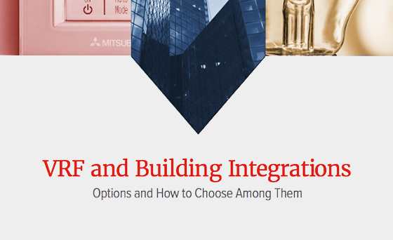 VRF and Building INtegrations, Options and How to Choose Among Them